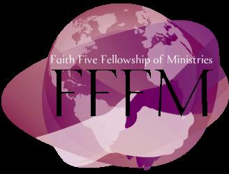 Faith Five Fellowship Of Ministries